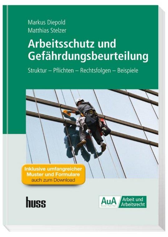 Arbeitsschutz und Gefährdungsbeurteilung