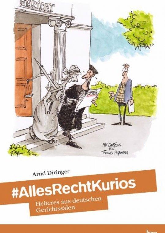Heiteres aus deutschen Gerichtssälen...